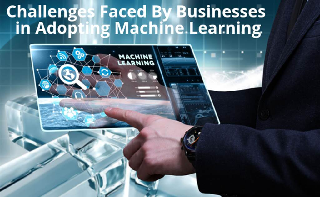 Challenges For Businesses to Adopt Machine Learning 11