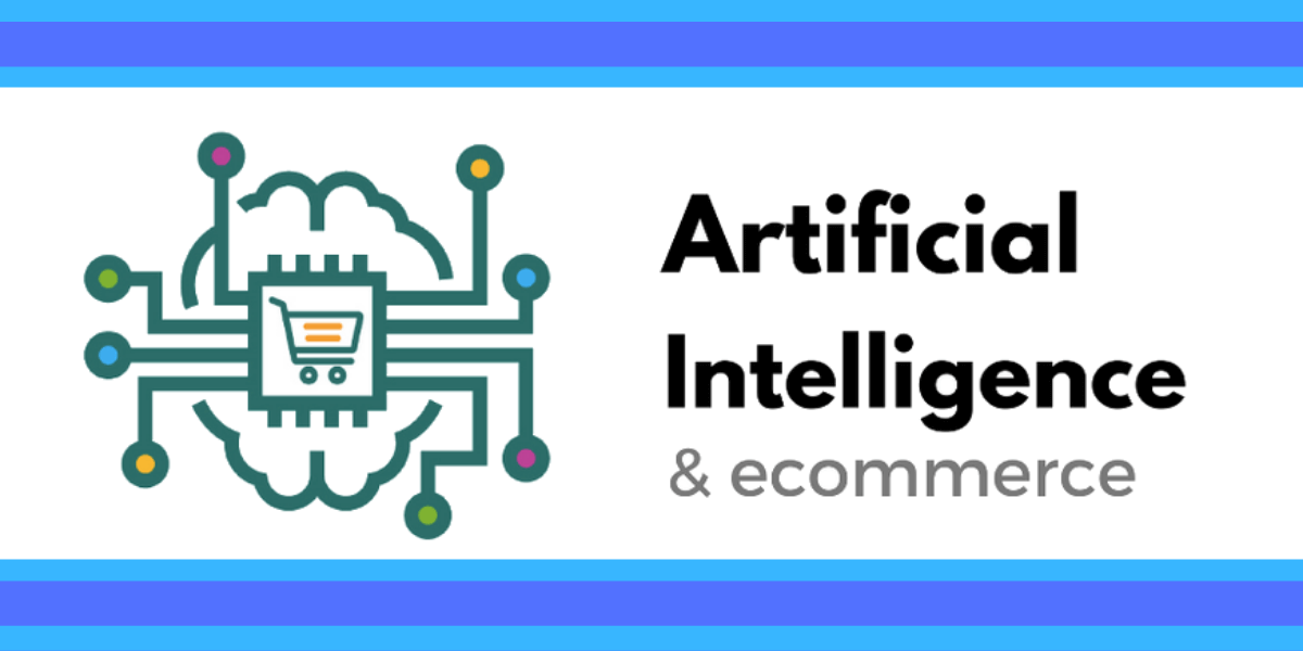 8 Crucial Ways to Use Artificial Intelligence in E-commerce 7