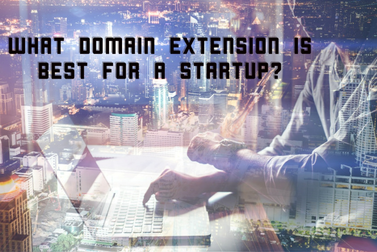 What Domain Extensions is Best for a Startup? 28