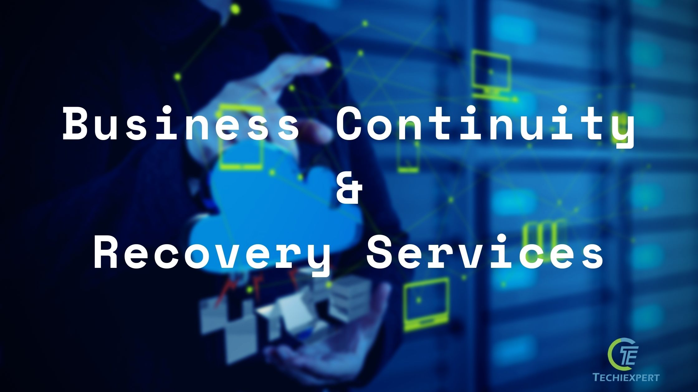 Business Continuity & Recovery Services