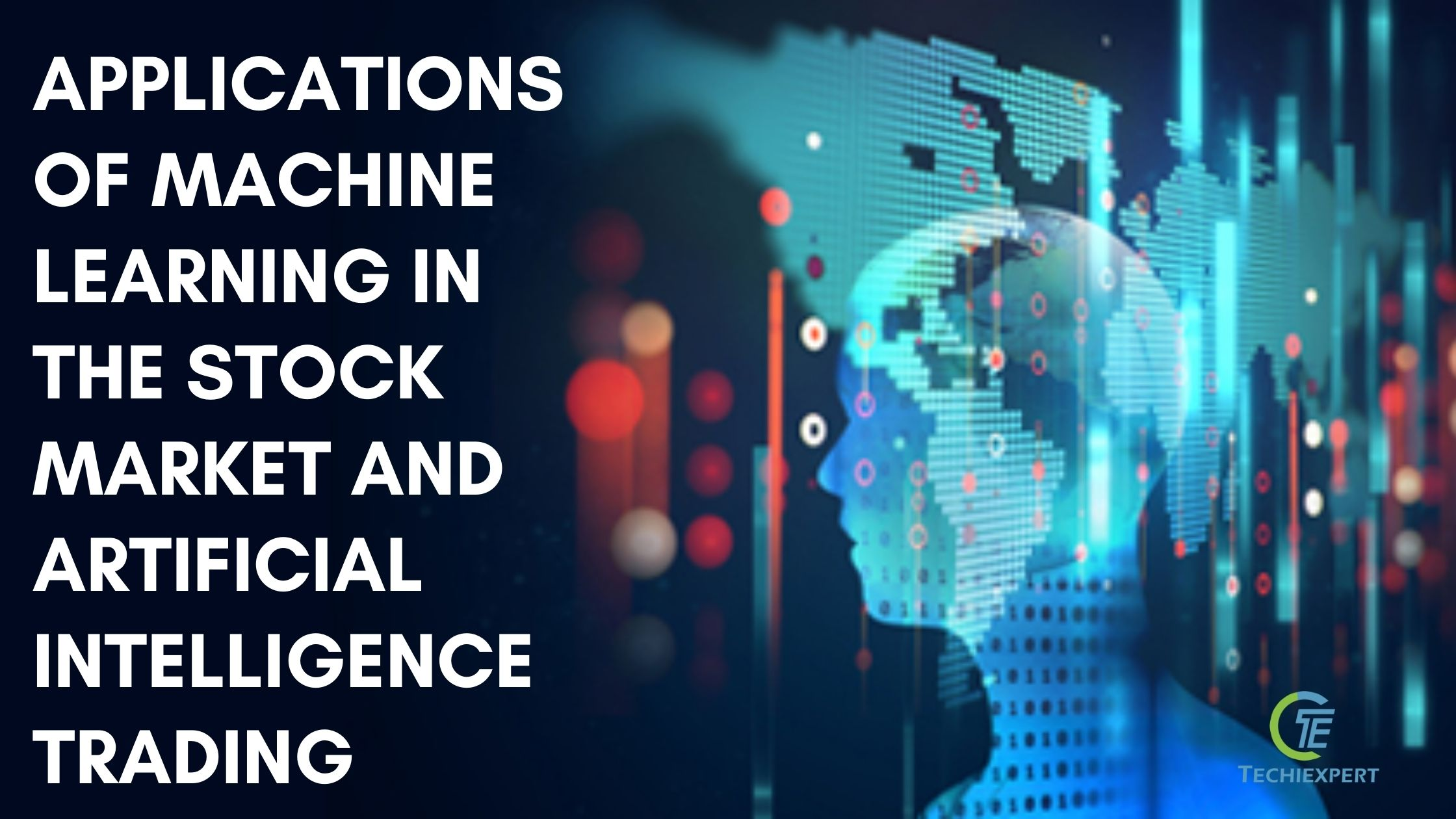 How Machine Learning and Artificial Intelligence helping traders/Stock Market 4