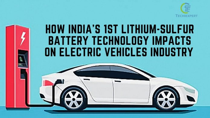 How India's 1st Lithium-Sulfur battery technology impacts on electric vehicles industry