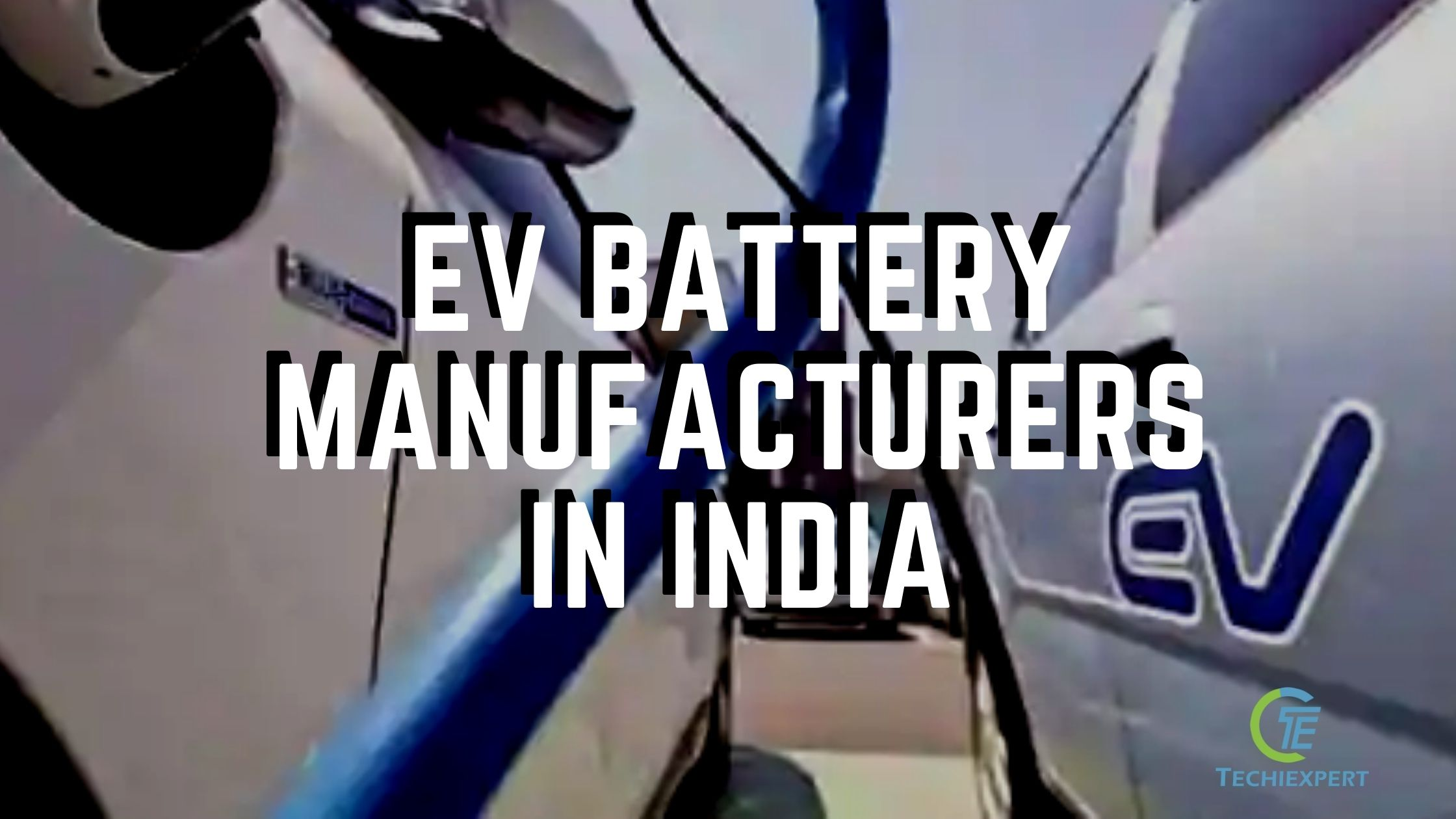 List of Electric Vehicle battery Manufacturers in India
