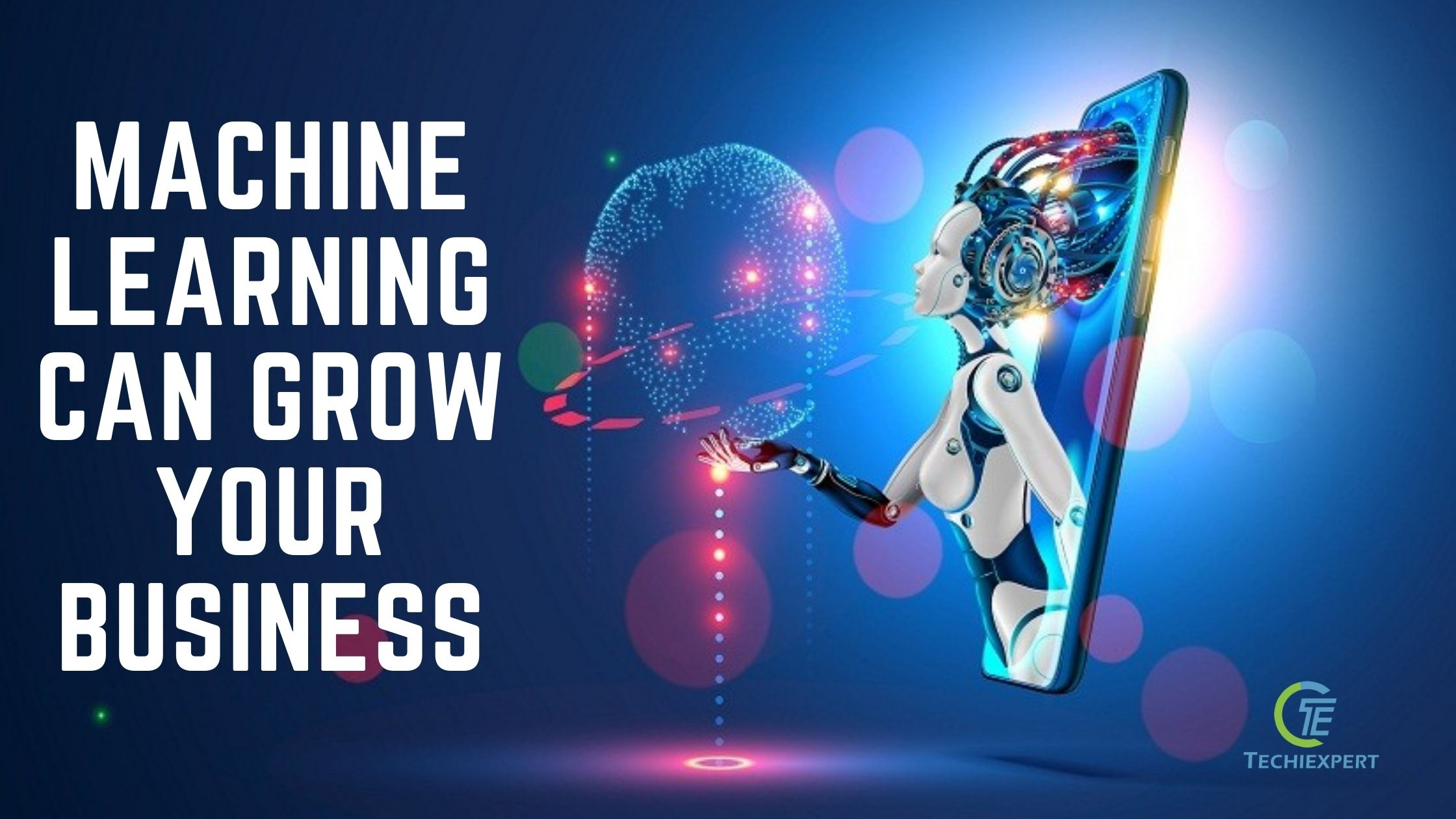 how machine learning can grow your business